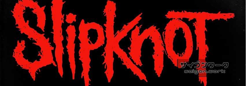 Slipknot 東南アジアツアー | サイゴンワーク